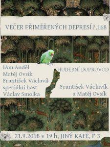 Večer přiměřených depresí č.168 @ Jiný kafe | Hlavní město Praha | Česko